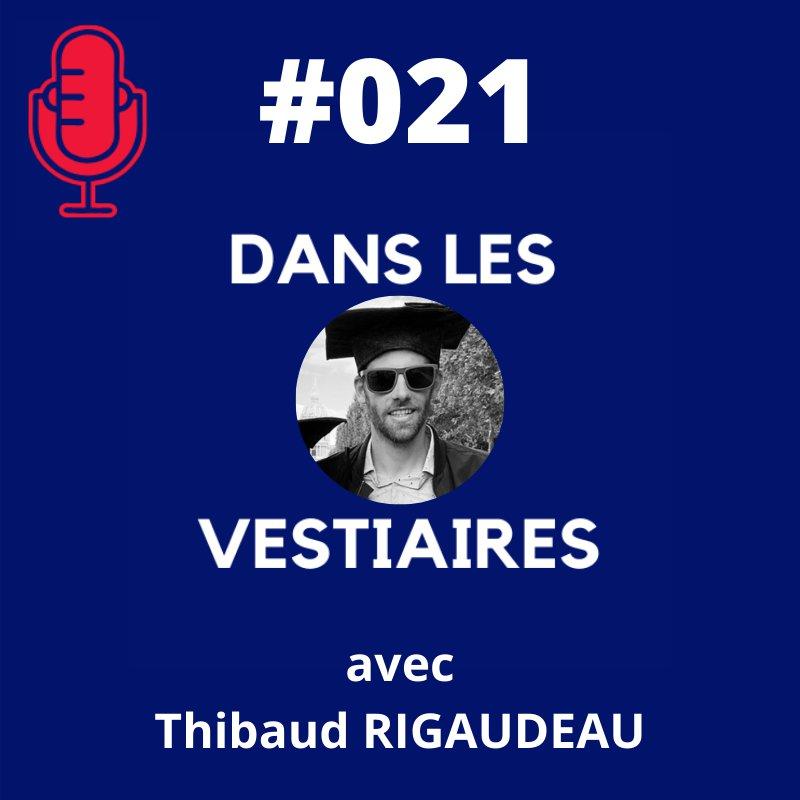 #021 – Thibaut RIGAUDEAU – du Cecifoot au Paratriathlon